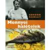 Gordon Ramsay MENNYEI HALÉTELEK