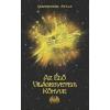Grandpierre Attila Az Élő Világegyetem Könyve
