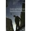 Grecsó Krisztián MELLETTEM ELFÉRSZ