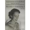 Gróf Edelsheim Gyulai Ilona BECSÜLET ÉS KÖTELESSÉG 1. - 1918-1944