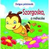 Gulliver Könyvkiadó Dolgos pöttömök - Szorgoska, a méhecske