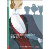 Guy de Maupassant - - BEL-AMI + CD