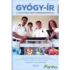 Gyógy-ír - A Kisalföld nagy egészségkönyve 2 kötet