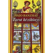 Hajo Banzhaf TAROT KÉZIKÖNYV - 2. KIADÁS ezoterika