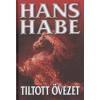 Hans Habe TILTOTT ÖVEZET