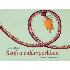 Harcos Bálint HARCOS BÁLINT - SZOFI A VIDÁMPARKBAN ajándékkönyv