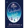HarperCollins Publishers Julia Williams: Make A Christmas Wish