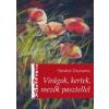 Harsányi Zsuzsanna VIRÁGOK, KERTEK, MEZŐK PASZTELLEL - KISMŰTEREM -