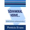 Háttér Kiadó SZAVAKKAL VERVE - SZÓBELI ERŐSZAK A PÁRKAPCSOLATBAN