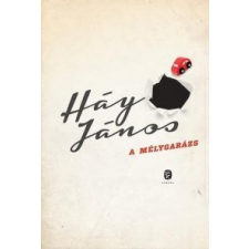 Háy János A mélygarázs regény