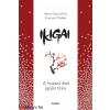 Héctor García Kirai - Francesc Miralles :  Ikigai - A hosszú élet japán titka