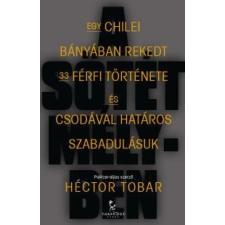 Héctor Tobar A sötét mélyben irodalom