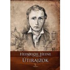 Heinrich Heine ÚTIRAJZOK irodalom