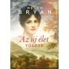 Helen Bryan BRYAN, HELEN - AZ ÚJ ÉLET VÖLGYE