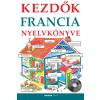 Helen Davies HELEN DAVIES - KEZDÕK FRANCIA NYELVKÖNYVE (CD MELLÉKLETTEL)