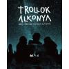 Helikon Kiadó Trollok alkonya