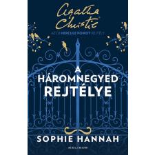 Helikon Sophie Hannah - A háromnegyed rejtélye (új példány) regény