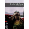 Herbert Ernest Bates OXFORD BOOKWORMS LIBRARY 3. - GO, LOVELY ROSE