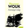 Herman Wouk Forrongó világ