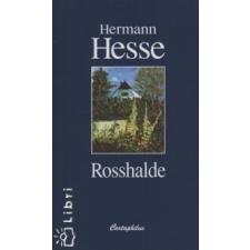 Hermann Hesse Rosshalde irodalom
