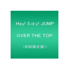 Hey! Say! Jump - Over The Top (Limited Edition) (CD + Dvd) rock / pop