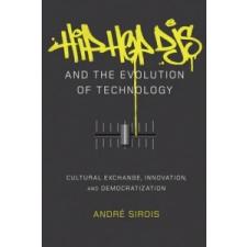 Hip Hop DJs and the Evolution of Technology – Andre Sirois idegen nyelvű könyv