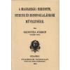 Históriaantik Könyvesház Kiadó A magyarság eredete, nyelve és honfoglaláskori műveltsége