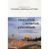 HOGYAN TÁRGYALNAK AZ IZRAELIEK ÉS A PALESZTINOK