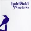 Holdviola Holdviola - Madárka (CD)