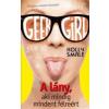 Holly Smale Geek Girl 2. - A lány, aki mindig mindent félreért