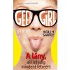 Holly Smale SMALE, HOLLY - GEEK GIRL 2. - A LÁNY, AKI MINDIG MINDENT FÉLREÉRT