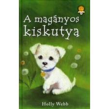 Holly Webb A MAGÁNYOS KISKUTYA gyermek- és ifjúsági könyv