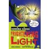 Horrible Science: Frightening Light