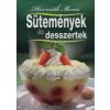 Horváth Ilona SÜTEMÉNYEK ÉS DESSZERTEK