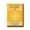 HOVA TOVÁBB AZ ÁLTALÁNOSBÓL... 2009 - KÖZÉP-MAGYARORSZÁGI RÉGIÓ -