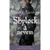 Howard Jacobson JACOBSON, HOWARD - SHYLOCK A NEVEM