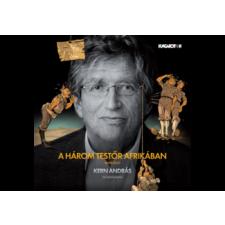 Hungaroton Kern András - Rejtő Jenő: A három testőr Afrikában (Cd) irodalom