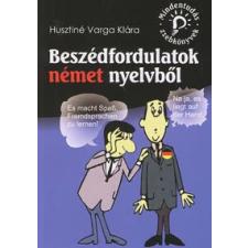 Husztiné Varga Klára BESZÉDFORDULATOK NÉMET NYELVBŐL /MINDENTUDÁS ZSEBKÖNYVEK nyelvkönyv, szótár