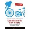 HVG Könyvek Jessica Joelle Alexander - Iben Dissing Sandahl: Gyereknevelés dán módra - Hogyan nevelnek a világ legboldogabb emberei talpraesett és életrevaló gyerekeket?