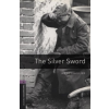 Ian Serraillier OXFORD BOOKWORMS LIBRARY 4, - THE SILVER SWORD