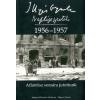 Illyés Gyula Naplójegyzetek 1956-1957