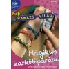 Inge Walz Mágikus Karkötőparádé