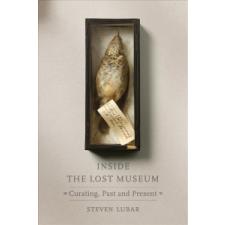 Inside the Lost Museum – Steven D. Lubar idegen nyelvű könyv