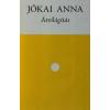 Írók Alapítványa Széphalom Könyvműhely Jókai Anna-Átvilágítás (Új példány, megvásárolható, de nem kölcsönözhető!)