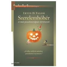 Irvin D. Yalom SZERELEMHÓHÉR /HÉTKÖZNAPI PSZICHOLÓGIA ajándékkönyv