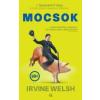 Irvine Welsh WELSH, IRVINE - MOCSOK