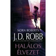 J. D. (Nora Roberts) Robb HALÁLOS ÉLVEZET regény