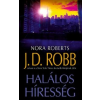 J. D. (Nora Roberts) Robb Halálos híresség