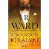 J. R. Ward The Bourbon Kings