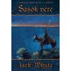 Jack Whyte Sasok vére